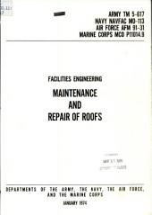 Facilities engineering: maintenance and repair of roofs