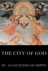 The City of God (Annotated Edition)
