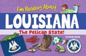 I'm Reading About Louisiana