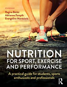 Nutrition for Sport  Exercise and Performance Book