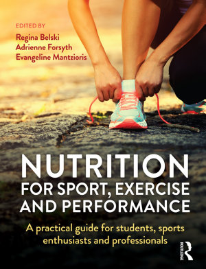 Nutrition for Sport  Exercise and Performance