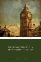 The Sign of the Cross in the Nineteenth Century PDF