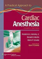 A Practical Approach to Cardiac Anesthesia PDF