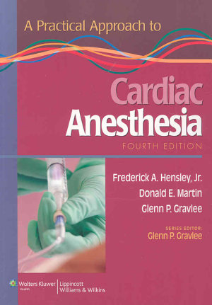 A Practical Approach to Cardiac Anesthesia PDF