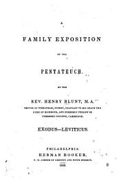 A Family Exposition of the Pentateuch--: Genesis