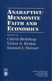 Anabaptist Mennonite Faith and Economics PDF