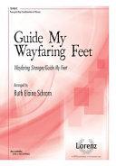 Guide My Wayfaring Feet  Wayfaring Stranger Guide My Feet PDF