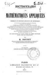 Dictionnaire des mathématiques appliquées: comprenant les principales applications des mathématiques à l'architecture, à l'arithmétique commerciale ...