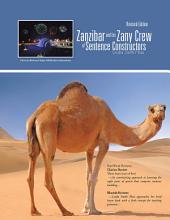 Zanzibar and his Zany Crew of Sentence Constructors
