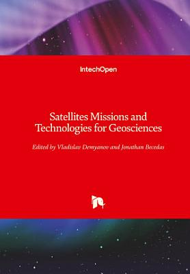 Satellites Missions and Technologies for Geosciences