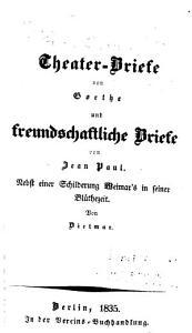 Theater Briefe von Goethe und freundschaftliche Briefe von Jean Paul PDF