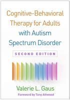 Cognitive Behavioral Therapy for Adults with Autism Spectrum Disorder  Second Edition PDF