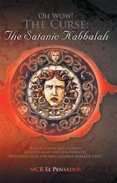 Oh Wow! The Curse: The Satanic Kabbalah