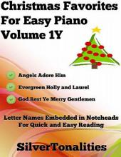 Christmas Favorites for Easy Piano Volume 1 Y