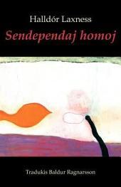 Sendependaj homoj (Mondliteraturo en Esperanto): romano