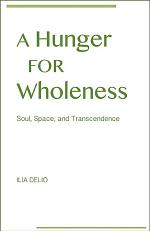 Hunger for Wholeness, A