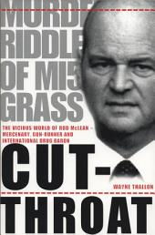 Cut-Throat: The Vicious World of Rod McLean - Mercenary, Gun-Runner and International Drug Baron