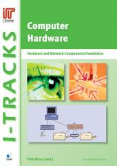 Computer Hardware – Hardware and Network Components Foundation