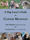 A Dog Lover s Guide to Canine Massage PDF