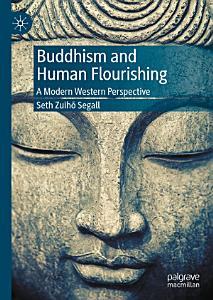 Buddhism and Human Flourishing Book