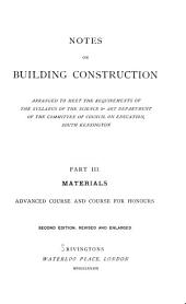 Notes on Building Construction: Arranged to Meet the Requirements of the Syllabus of the Council on Education, South Kensington, Volume 3