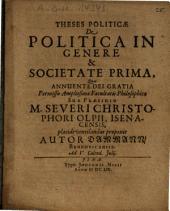 Theses Politicae De Politica In Genere & Societate Prima