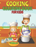 Cooking Coloring Book For Kids