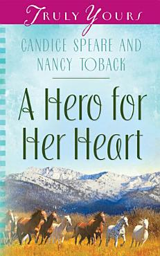 A Hero for Her Heart PDF