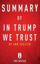 Summary of in Trump We Trust
