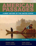 American Passages  A History of the United States  Volume 1  To 1877  Brief PDF
