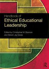 Handbook of Ethical Educational Leadership PDF