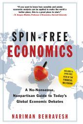 SPIN-FREE ECONOMICS