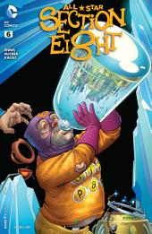 All-Star Section Eight (2015-) #6