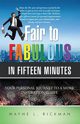 Fair to Fabulous in Fifteen Minutes PDF