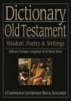 Dictionary of the Old Testament  Wisdom  Poetry and Writings PDF