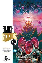 Black Science 2 : Benvenuto, Nessundove
