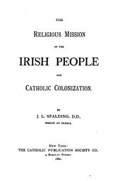 The Religious Mission of the Irish People, and Catholic Colonization