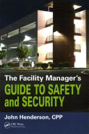 The Facility Manager s Guide to Safety and Security PDF