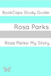 Study Guide: Rosa Parks: My Story (a BookCaps Study Guide)