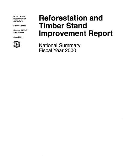 Reforestation and Timber Stand Improvement Report   National Summary PDF