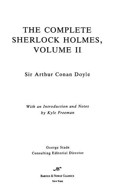 Complete Sherlock Holmes, Volume II (Barnes & Noble Classics Series)
