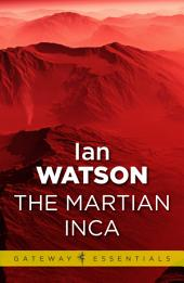 The Martian Inca