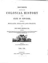 Documents Relative to the Colonial History of the State of New York: Volume 7