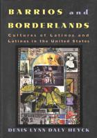 Barrios and Borderlands PDF
