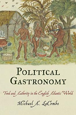Political Gastronomy