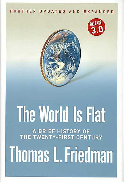 Download The World Is Flat  Further Updated and Expanded  Release 3 0  Book