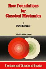 New Foundations for Classical Mechanics