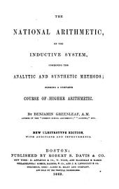 The National Arithmetic, on the Inductive System: Combining the Analytic and Synthetic Methods; Forming a Complete Course of Higher Arithmetic