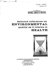 Selected References on Environmental Quality as it Relates to Health PDF