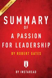 A Passion for Leadership: by Robert Gates | Summary & Analysis